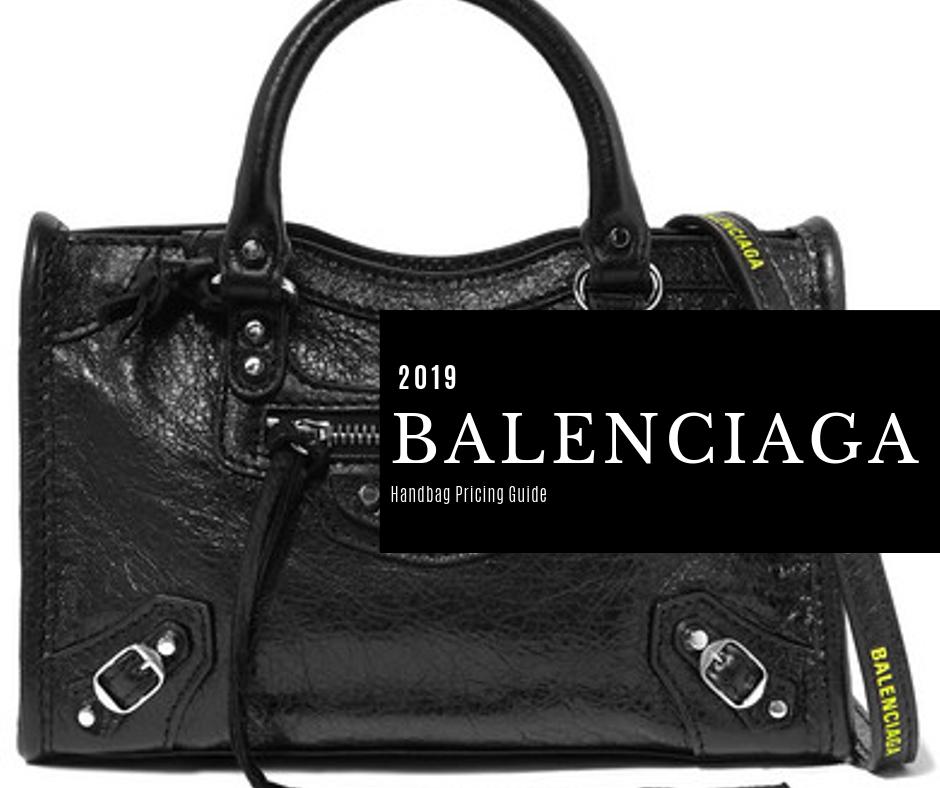 Balenciaga Bag List Price Guide 2020