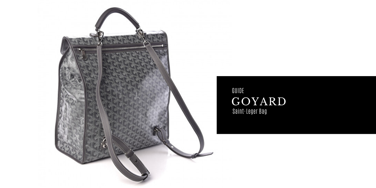 The Goyard Saint-Leger Bag Guide